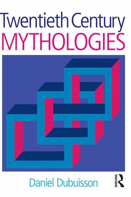 Picture of Twentieth Century Mythologies: Dumaezil, Laevi-Strauss, Eliade
