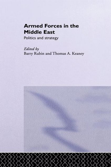 Picture of Armed Forces in the Middle East: Politics and Strategy