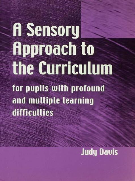 Picture of A Sensory Approach to the Curriculum: For Pupils with Profound and Multiple Learning Difficulties