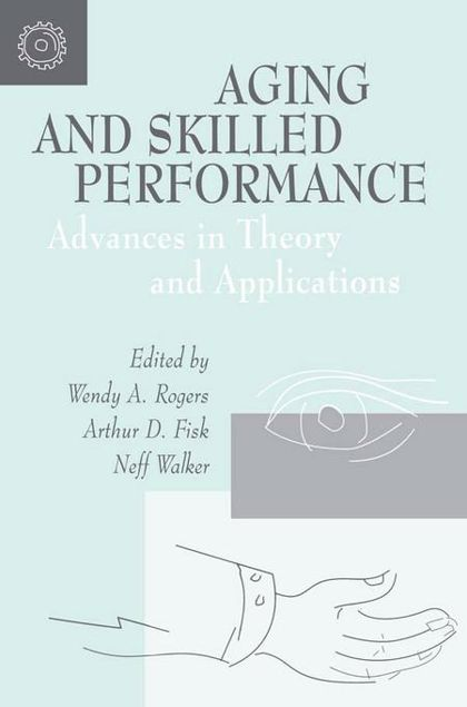 Picture of Aging and Skilled Performance: Advances in Theory and Applications