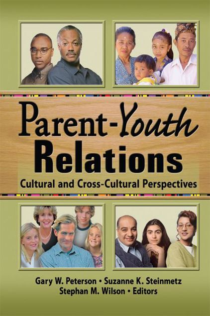Picture of Parent-Youth Relations: Cultural and Cross-Cultural Perspectives