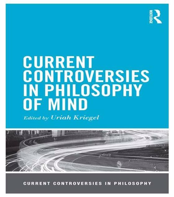 Picture of Current Controversies in Philosophy of Mind