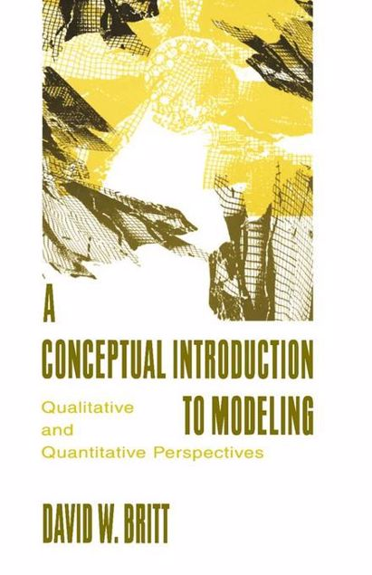 Picture of A Conceptual Introduction To Modeling: Qualitative and Quantitative Perspectives