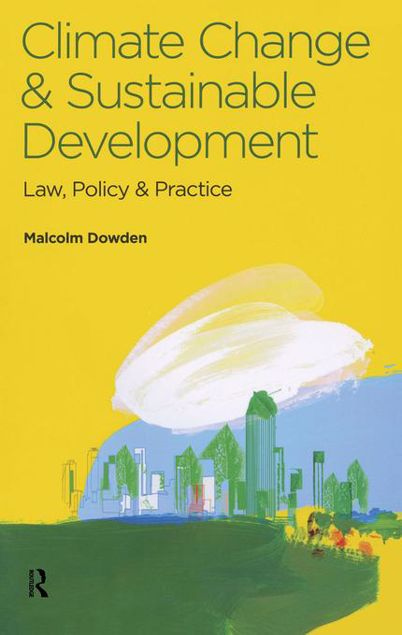 Picture of Climate Change and Sustainable Development: Law, Policy and Practice