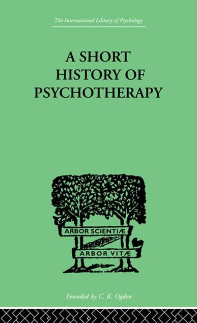 Picture of A Short History of Psychotherapy: In Theory and Practice