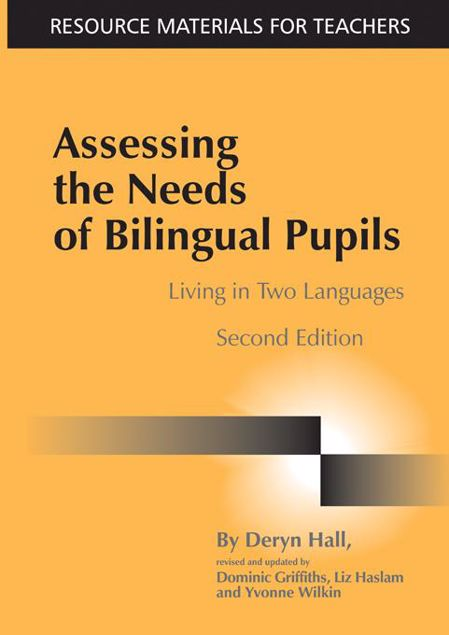 Picture of Assessing the Needs of Bilingual Pupils: Living in Two Languages