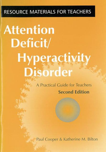 Picture of Attention Deficit Hyperactivity Disorder: A Practical Guide for Teachers