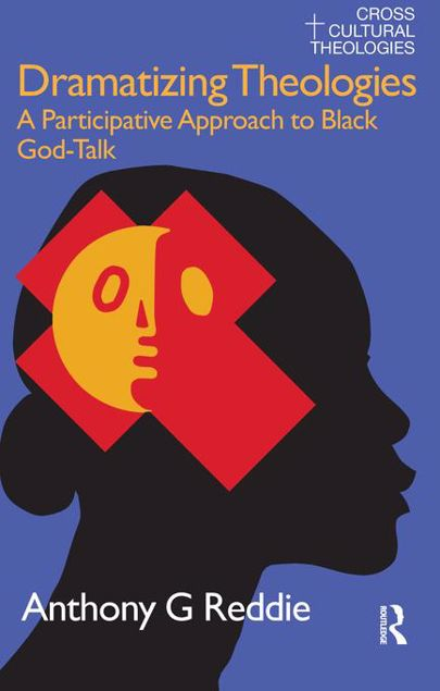 Picture of Dramatizing Theologies: A Participative Approach to Black God-Talk