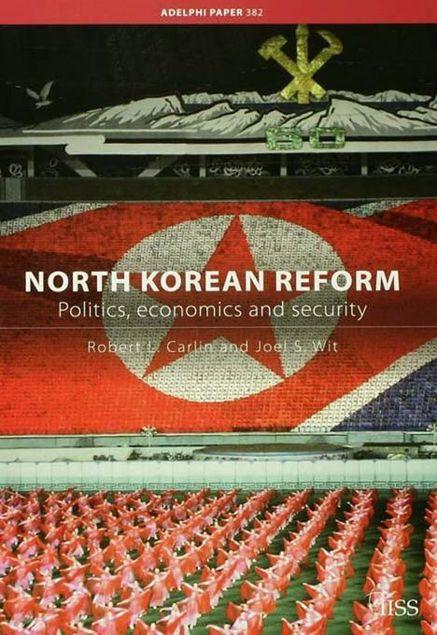 Picture of North Korean Reform: Politics, Economics and Security