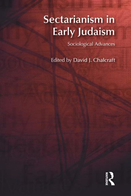 Picture of Sectarianism in Early Judaism: Sociological Advances
