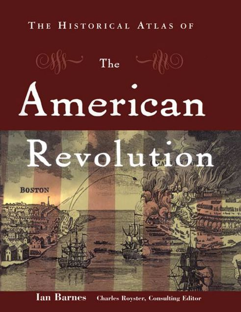 Picture of The Historical Atlas of the American Revolution