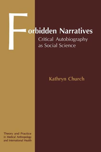 Picture of Forbidden Narratives: Critical Autobiography as Social Science