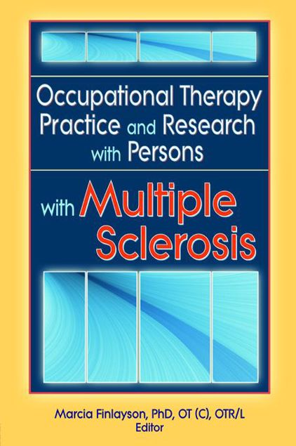 Picture of Occupational Therapy Practice and Research with Persons with Multiple Sclerosis