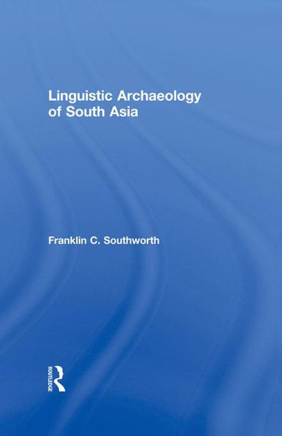 Picture of Linguistic Archaeology of South Asia