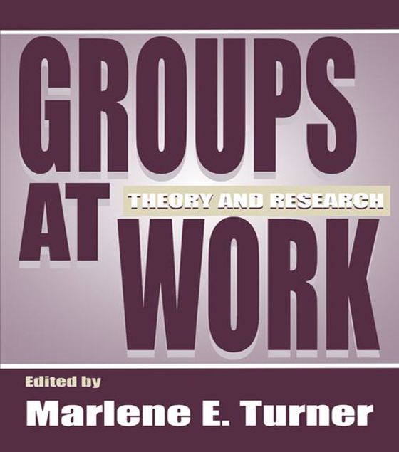 Picture of Groups at Work: Theory and Research