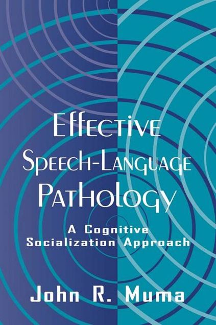 Picture of Effective Speech-language Pathology: A Cognitive Socialization Approach