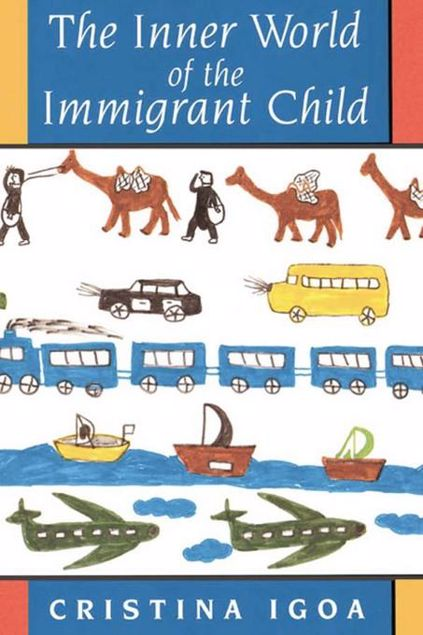 Picture of The Inner World of the Immigrant Child