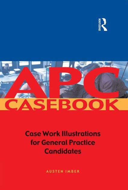 Picture of APC Case Book: Casework Illustrations for General Practice Candidates