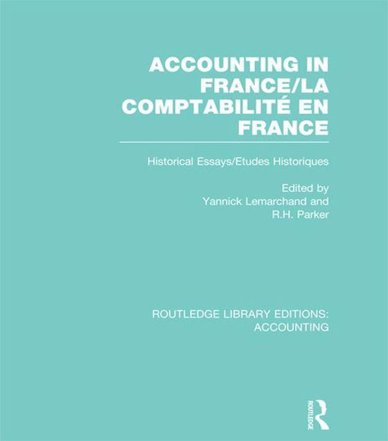Picture of Accounting in France: Historical Essays/Etudes Historiques