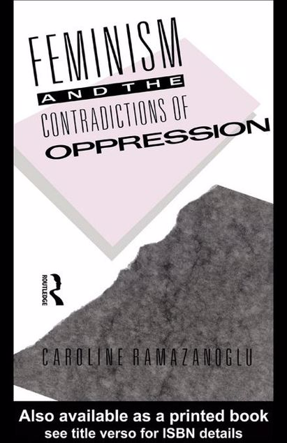 Picture of Feminism and the Contradictions of Oppression