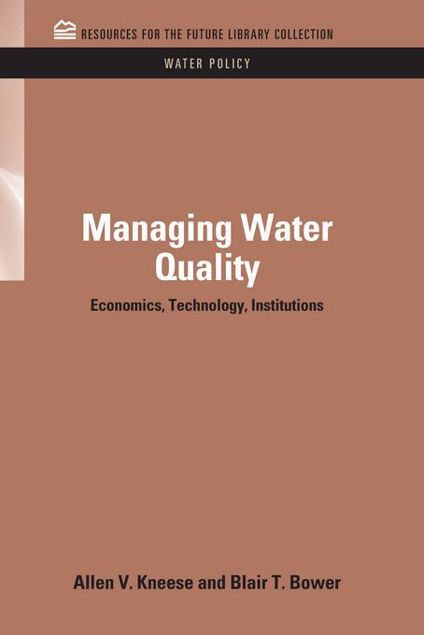 Picture of Managing Water Quality: Economics, Technology, Institutions
