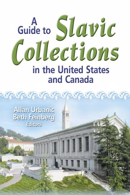 Picture of A Guide to Slavic Collections in the United States and Canada