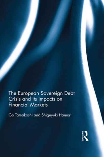 Picture of The European Sovereign Debt Crisis and Its Impacts on Financial Markets