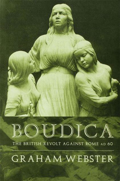 Picture of Boudica: The British Revolt Against Rome AD 60