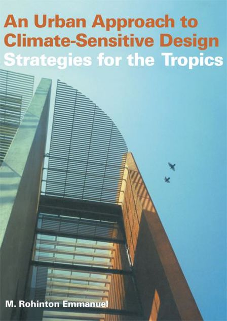 Picture of An Urban Approach to Climate Sensitive Design: Strategies for the Tropics