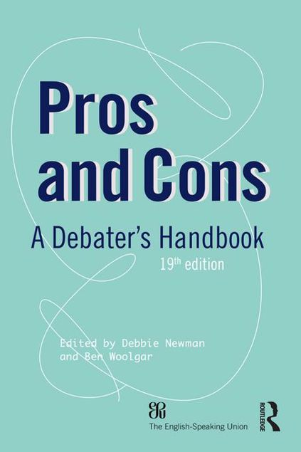 Picture of Pros and Cons: A Debaters Handbook