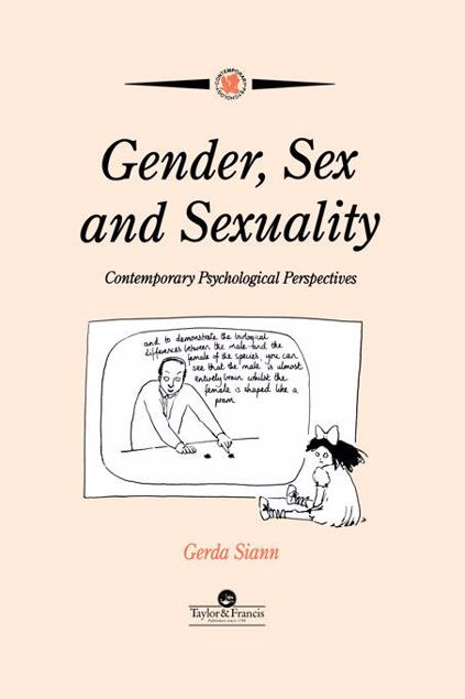 Picture of Gender, Sex and Sexuality: Contemporary Psychological Perspectives