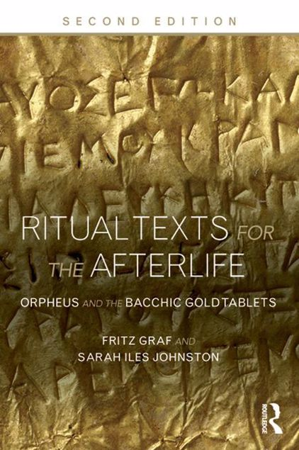 Picture of Ritual Texts for the Afterlife: Orpheus and the Bacchic Gold Tablets