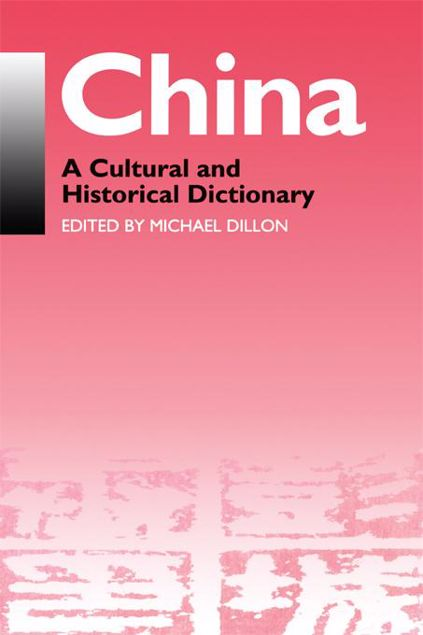 Picture of China: A Cultural and Historical Dictionary