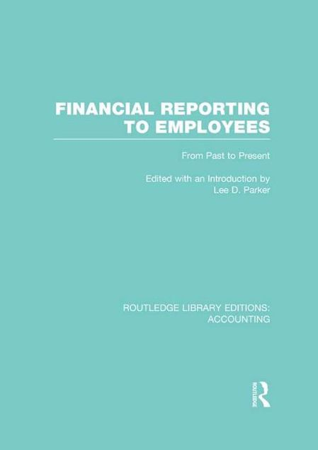 Picture of Financial Reporting to Employees: From Past to Present: From Past to Present