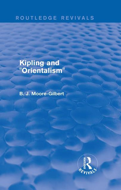 """Picture of Kipling and """"Orientalism"""" (Routledge Revivals)"""
