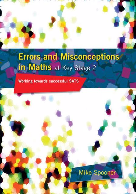 Picture of Errors and Misconceptions in Maths at Key Stage 2: Working Towards Success in Sats
