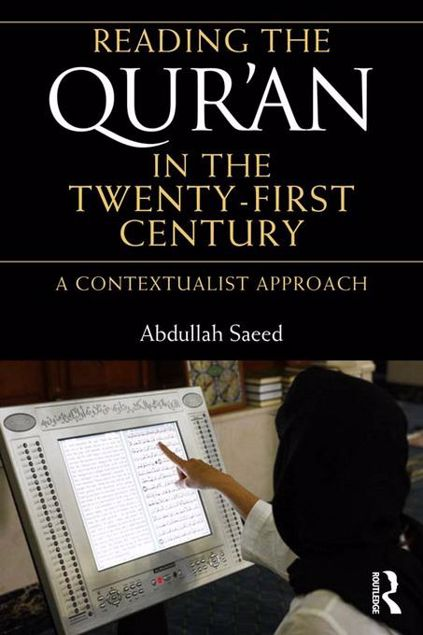 Picture of Reading the Qur'an in the Twenty-First Century: A Contextualist Approach