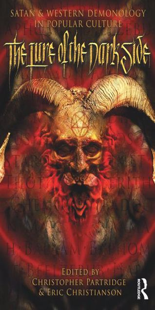Picture of The Lure of the Dark Side: Satan and Western Demonology in Popular Culture
