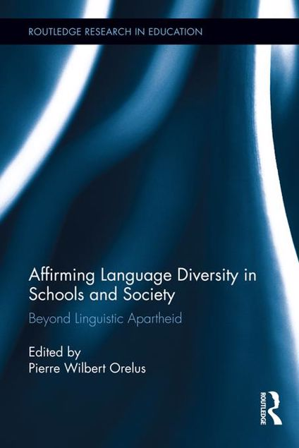 Picture of Affirming Language Diversity in Schools and Society: Beyond Linguistic Apartheid