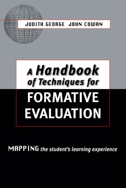 Picture of A Handbook of Techniques for Formative Evaluation: Mapping the Students' Learning Experience