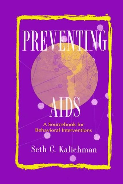Picture of Preventing Aids: A Sourcebook for Behavioral Interventions