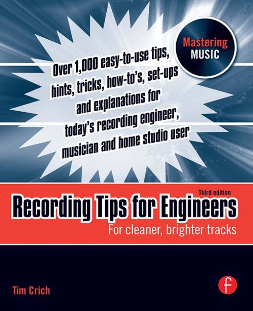 Picture of Recording Tips for Engineers: For Cleaner, Brighter Tracks