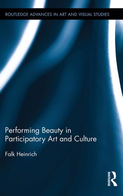 Picture of Performing Beauty in Participatory Art and Culture