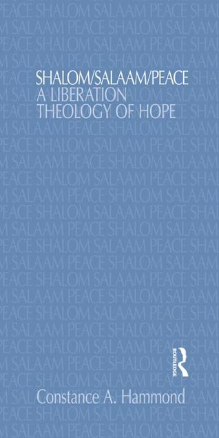 Picture of Shalom/Salaam/Peace: A Liberation Theology of Hope