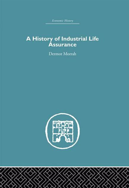 Picture of A History of Industrial Life Assurance