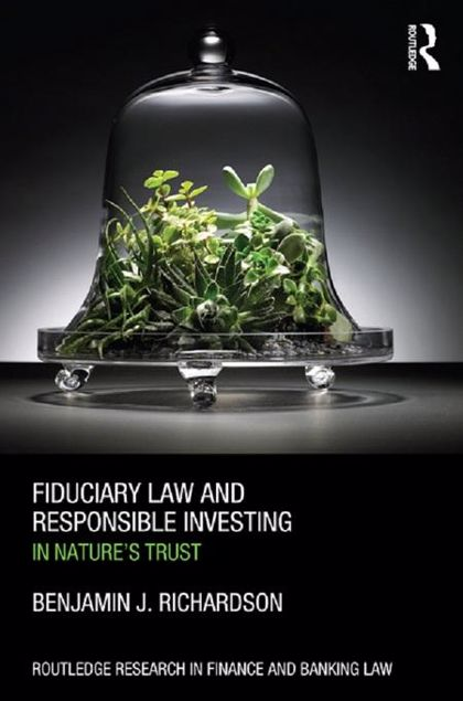 Picture of Fiduciary Law and Responsible Investing: In Nature S Trust