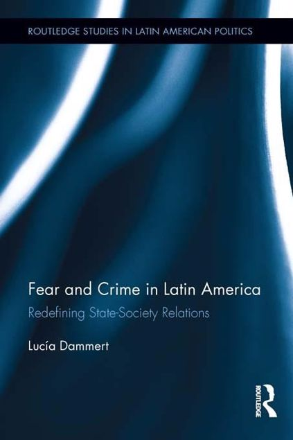 Picture of Fear and Crime in Latin America: Redefining State-Society Relations