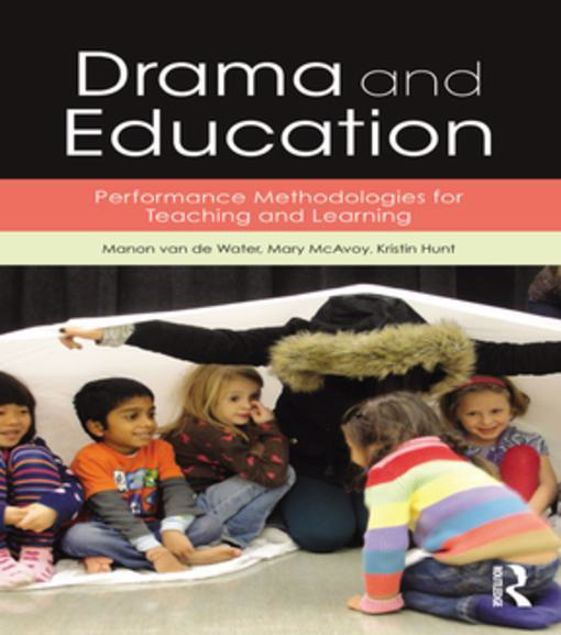 Picture of Drama and Education: Performance Methodologies for Teaching and Learning