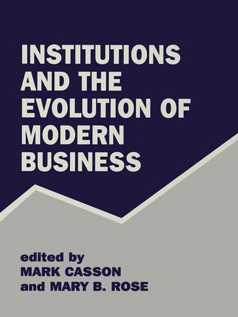 Picture of Institutions and the Evolution of Modern Business