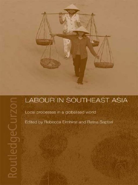 Picture of Labour in Southeast Asia: Local Processes in a Globalised World